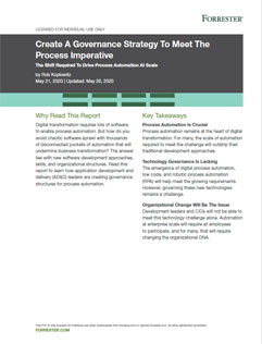Create A Governance Strategy To Meet The Process Imperative