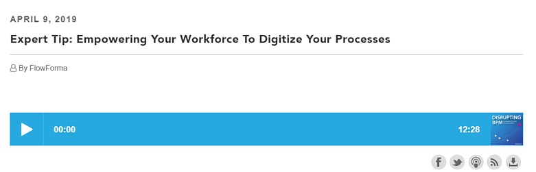 Disrupting BPM: Empowering Your Workforce To Digitize Your Processes