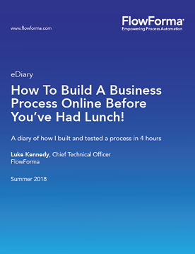 How to build a business process online before you've had lunch - FlowForma ebook
