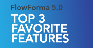 Our CTO's 3 Favorite Features of FlowForma 5.0